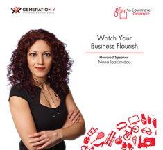 Generation Y: η Νανά Ιωακειμίδου ομιλήτρια στο Συνέδριο Ηλεκτρονικού Εμπορίου